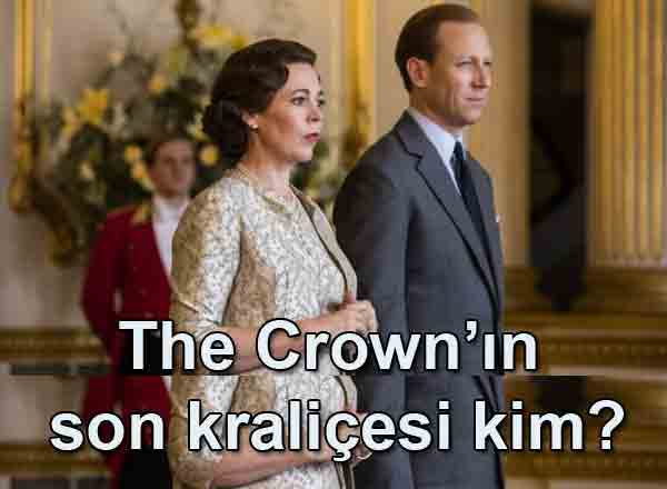 The Crown'ın son kraliçesi kim?